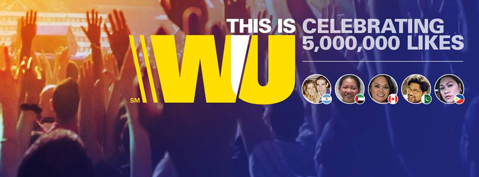 "Western Union Celebrating 5MM Facebook ""likes"" - June 2015"